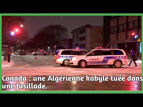 Canada : une Algérienne kabyle tuée dans une fusillade.