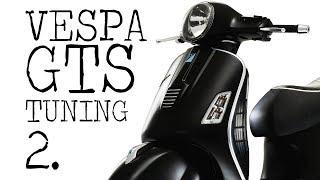 10. Vespa GTS Tuning 2