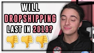 Video Is It Even Worth Dropshipping Anymore? | Shopify 2019 MP3, 3GP, MP4, WEBM, AVI, FLV Maret 2019