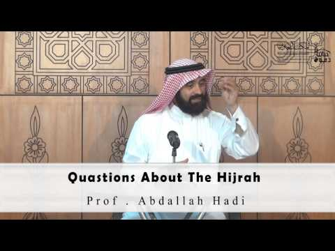 Quastions About The Hijrah