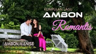 Video LAGU AMBON ROMANTIS 2018 TERBAIK  PAS UNTUK DI HATI - 10 LAGU AMBON TERBARU 2018 MP3, 3GP, MP4, WEBM, AVI, FLV Juli 2018