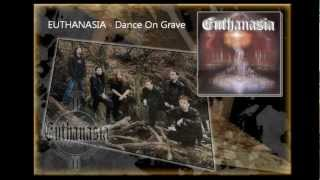 Video Euthanasia - Dance On Grave