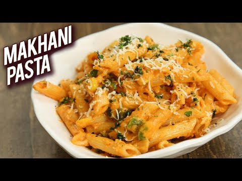 Makhani Pasta Recipe – Paneer Pasta Indian Style – Breakfast Recipe – Indian Pasta Recipe – Bhumika