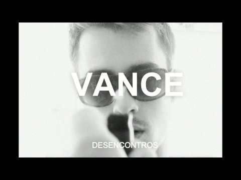 Vance - V A N C E facebook: http://www.facebook.com/pages/VANCE/195330287211705 youtube: http://www.youtube.com/user/VANCEbraga soundcloud (para download): https://s...
