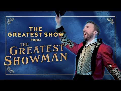 "The Greatest Showman Ensemble  ""The Greatest Show"" Cover"