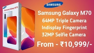 Samsung Galaxy M70 - 64MP Camera, Launch Date In India, Price, Specs, First Look