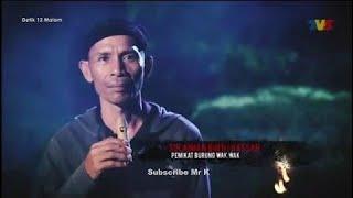 Video Detik 12 Malam Kisah Seram Pemikat Burung Wak Wak MP3, 3GP, MP4, WEBM, AVI, FLV Maret 2019