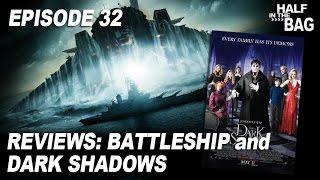 Video Half in the Bag Episode 32: Battleship and Dark Shadows MP3, 3GP, MP4, WEBM, AVI, FLV Agustus 2018