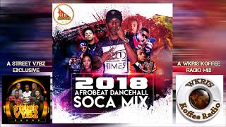 DJ Sanchez 2018 Afrobeat Dancehall Soca Mix / G-Terra Machel Montano Korede bello Davido 🔥
