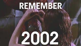 REMEMBER 2002