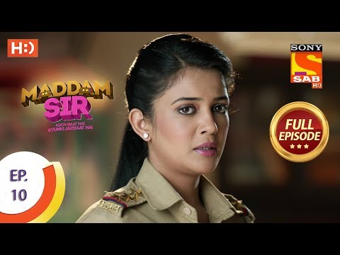 Maddam Sir - Ep 10 - Full Episode - 6th March 2020