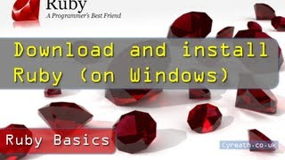 Ruby Basics» Part 1 | Install And Setup