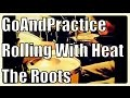 "GoAndPractice #37: The Roots ""Rolling With Heat"" - Drums Only"