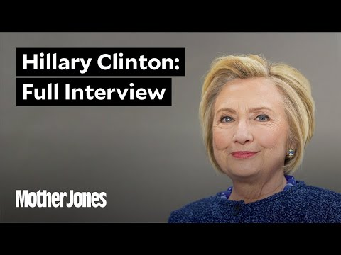 Hillary Clinton Sits Down With Mother Jones: The Interview