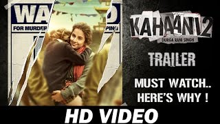 Nonton Trailer Of Kahaani 2  Durga Rani Singh Is A Must Watch  Here   S Why   Film Subtitle Indonesia Streaming Movie Download