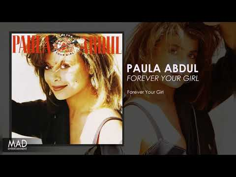 Paula Abdul  - Forever Your Girl