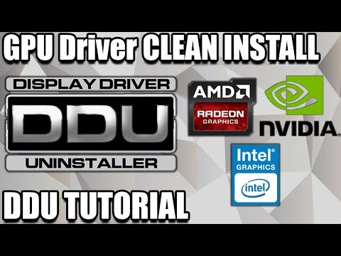How to do a Clean Graphics Card Driver Installation - DDU Tutorial - GPU Driver Uninstall