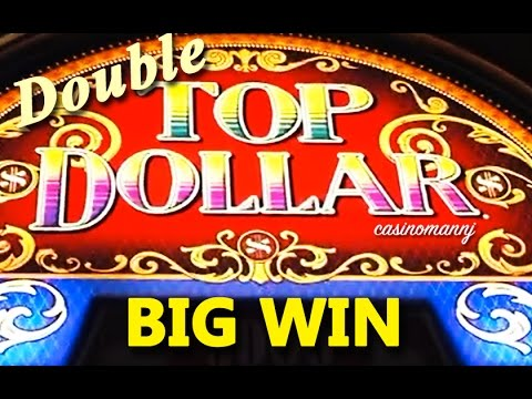 Double TOP Dollar - (All X2 Features!) HIGH DENOM. - BIG WIN! - Slot Machine Bonus
