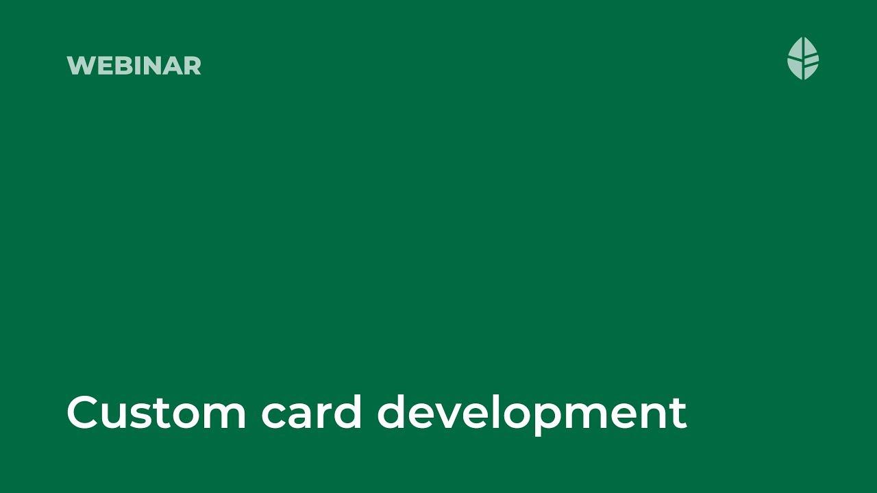 Custom card development Video Thumbnail