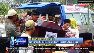 Video Isak Tangis Iringi Pemakaman Endang, Pramugari Korban Lion Air JT 610 - Ratih TV Kebumen MP3, 3GP, MP4, WEBM, AVI, FLV November 2018