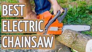 10. �� TOP 9 Best Electric Chainsaws of 2018 ��