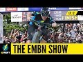 E MTB Racing On World Cup Courses   EMBN Show Ep. 12