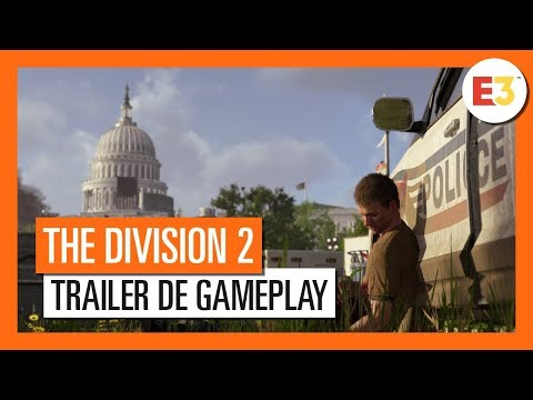 The Division 2 - Trailer de Gameplay E3 2018 - VOSTFR HD 4K