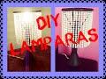 DIY Lamparas con materiales reciclados - YouTube
