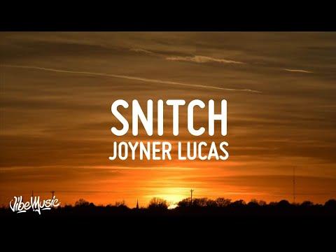 Joyner Lucas - Snitch (Lyrics)