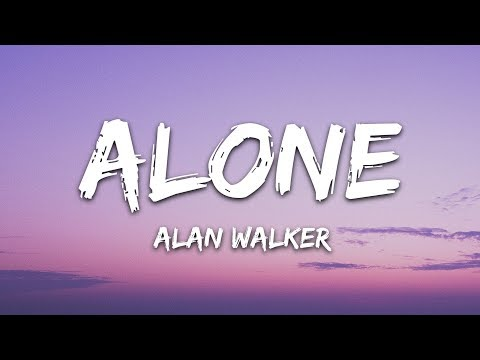Alan Walker - Alone (Lyrics)