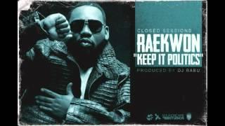 Raekwon - Keep It Politics (prod. by DJ Babu)