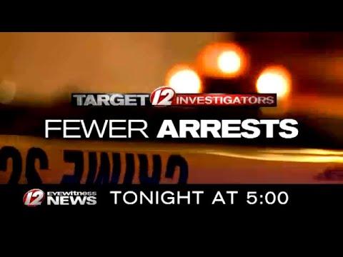 Target 12: Fewer Arrests