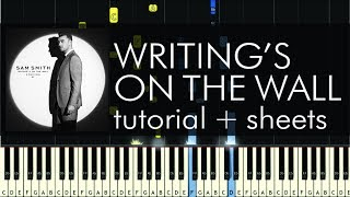 Writing's on the Wall - Piano Tutorial - How to Play - Sam Smith - Spectre (James Bond Theme)
