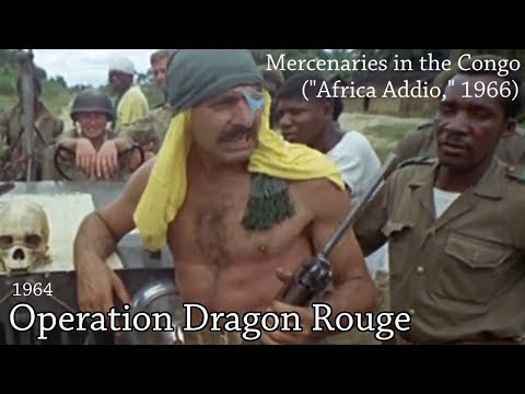 """The Last Soldiers of Fortune"" - Mercenaries in the Congo (Africa Addio, 1966)"