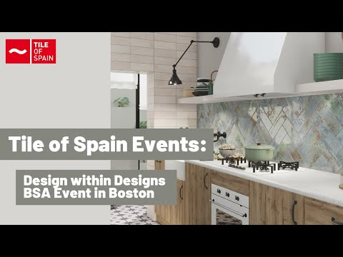 Tile of Spain Designs within Designs BSA Event in Boston