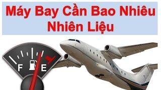 Video Máy bay cần bao nhiêu nhiên liệu cho 1 chuyến bay? MP3, 3GP, MP4, WEBM, AVI, FLV Maret 2019