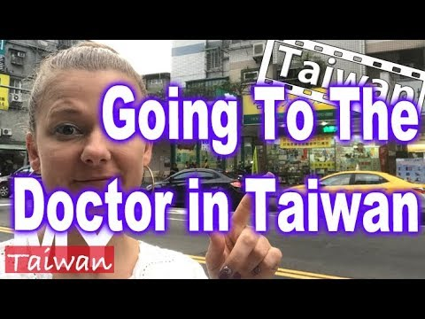 Going To A Doctor In Taiwan