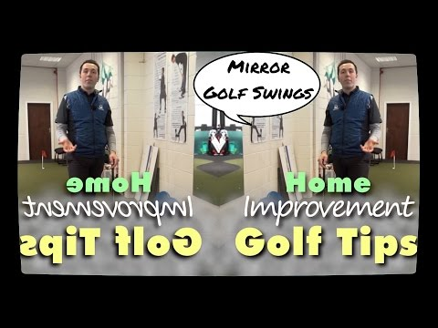 PRACTICE IN THE MIRROR TO IMPROVE AT GOLF