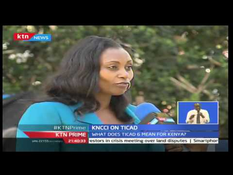 Kenya national chamber of commerce on TICAD 6th Summit