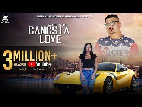 Gangsta Love Official Video Basi The Rapper Beerkaran Muzical Mundeer Sunny Gill