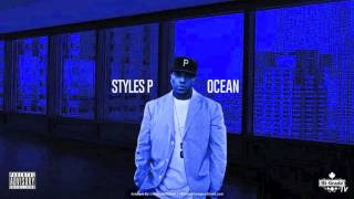 Styles P - Ocean (Freestyle) (2016 NEW CDQ)
