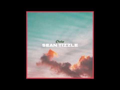 Sean Tizzle - Oreke (Official Audio)