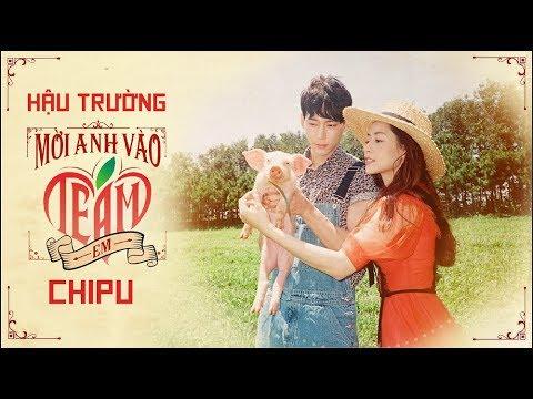 Chi Pu | MỜI ANH VÀO TEAM (❤️) EM - M/V MAKING (치푸) - Thời lượng: 10 phút.