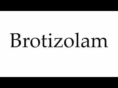 How to Pronounce Brotizolam