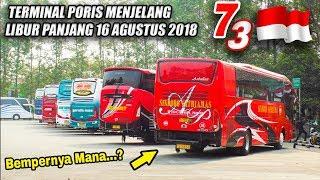 Video Kesibukan Terminal Bus Poris Menjelang Libur Panjang (16 Agusts 2018) MP3, 3GP, MP4, WEBM, AVI, FLV Agustus 2018