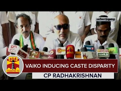 Vaiko-inducing-Caste-Disparity--C-P-Radhakrishnan-BJP-Senior-Leader--Thanthi-TV