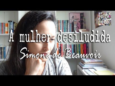 A mulher desiludida (Simone de Beauvoir)