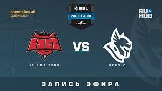 Hellraisers vs Heroic - ESL Pro League S7 EU - de_mirage [CrystalMay, SleepSomeWhile]