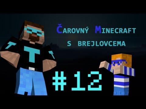 Čarovný minecraft s brejlovcema #12 - Ponižovačka