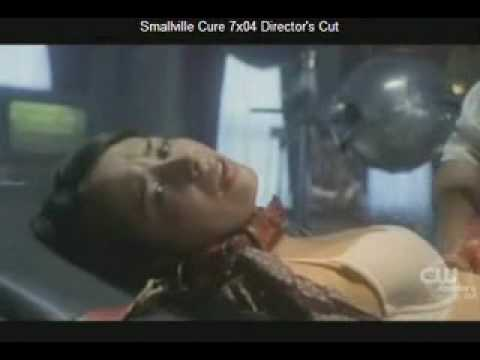 "SMALLVILLE SEASON 7 EPISODE 4 ""CURE"" - DIRECTORS CUT"